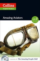 Amazing People Club. Amazing Aviators with Mp3 CD. Level 2 - фото обкладинки книги