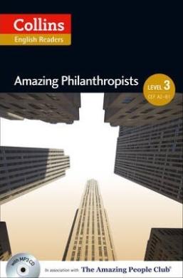 Amazing People Club. Amazing Philanthropists with Mp3 CD. Level 3 - фото книги