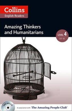 Amazing People Club. Amazing Thinkers & Humanitarians with Mp3 CD. Level 4 - фото книги