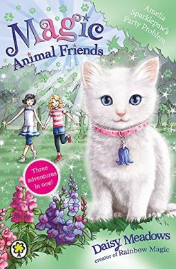 Amelia Sparklepaw's Party Problem: Special 2 (Magic Animal Friends) - фото книги