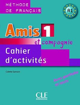 Amis et compagnie 1 cahier (робочий зошит) - фото книги