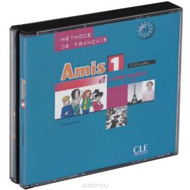 Amis et compagnie 1. CDs audio (набір із 3 аудіодисків) - фото книги