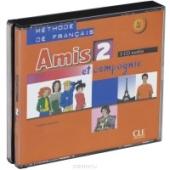 Amis et compagnie 2. CDs audio - фото обкладинки книги