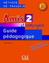 Amis et compagnie 2. Guide pedagogique - фото обкладинки книги