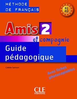 Amis et compagnie 2. Guide pedagogique - фото книги
