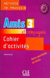Amis et compagnie 3 cahier (робочий зошит) - фото обкладинки книги