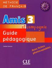 Amis et compagnie 3. Guide pedagogique - фото обкладинки книги