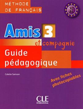 Amis et compagnie 3. Guide pedagogique - фото книги