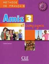 Amis et compagnie 3 Livre (підручник) - фото обкладинки книги