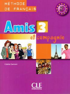Amis et compagnie 3 СD (аудіодиск) - фото книги