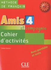 Amis et compagnie 4 Cahier dactivities (робочий зошит) - фото обкладинки книги