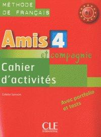 Amis et compagnie 4 Cahier dactivities (робочий зошит) - фото книги