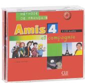 Amis et compagnie 4. CDs audio - фото обкладинки книги