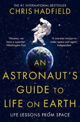 An Astronaut's Guide to Life on Earth - фото книги