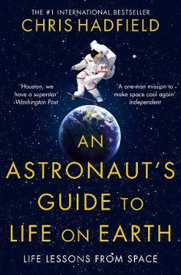 Книга An Astronaut's Guide to Life on Earth