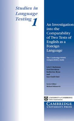 Посібник An Investigation into the Comparability of Two Tests of English as a Foreign Language