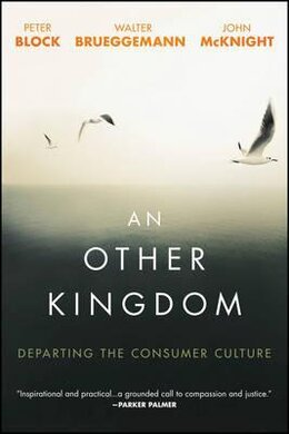 An Other Kingdom : Departing the Consumer Culture - фото книги