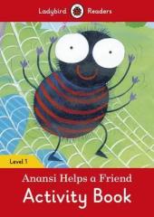 Anansi Helps a Friend Activity Book - Ladybird Readers Level 1 - фото обкладинки книги