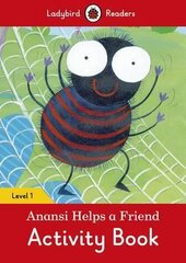Anansi Helps a Friend Activity Book - Ladybird Readers Level 1 - фото обкладинки книги