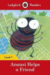 Anansi Helps a Friend - Ladybird Readers Level 1 - фото обкладинки книги