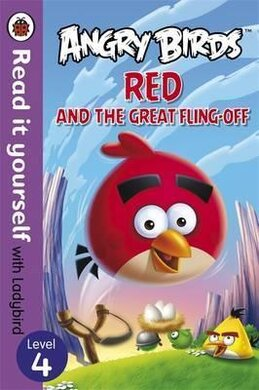 Angry Birds: Red and the Great Fling-off - Read it yourself with Ladybird : Level 4 - фото книги