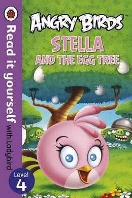 Angry Birds: Stella and the Egg Tree - Read it yourself with Ladybird : Level 4 - фото книги