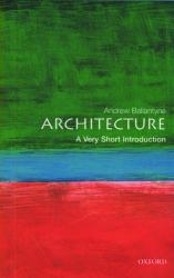 Architecture: A Very Short Introduction - фото обкладинки книги
