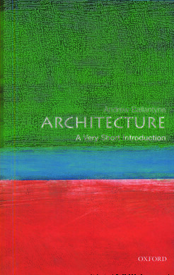 Architecture: A Very Short Introduction - фото книги