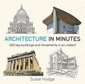 Architecture In Minutes - фото обкладинки книги