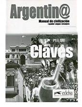 Argentin. Manual de Civilizacion. Clave (брошура з відповідями) - фото обкладинки книги