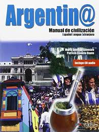 Argentin. Manual de Civilizacion. Libro + CD audio - фото книги