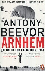 Arnhem : The Battle for the Bridges, 1944: The Sunday Times No 1 Bestseller - фото обкладинки книги