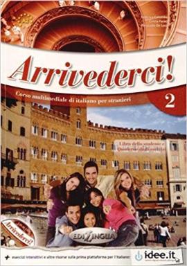 Arrivederci! 2 Libro dello studente ed esercizi + CD audio (підручник + роб.зошит+аудіодиск) - фото книги
