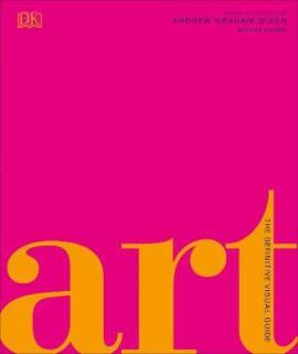 Art : The Definitive Visual Guide - фото книги