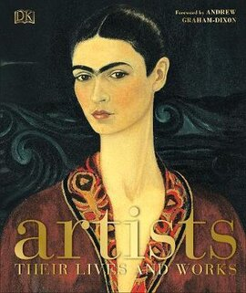 Artists : Their Lives and Works - фото книги