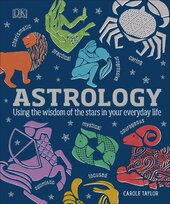 Astrology : Using the Wisdom of the Stars in Your Everyday Life - фото обкладинки книги