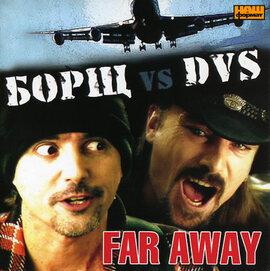 """Аудіодиск """"Far Away"""" Борщ vs DVS - фото книги"""