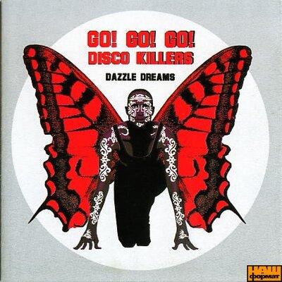 "Аудіодиск ""GO GO GO DISCO KILLERS"" DAZZLE DREAMS"