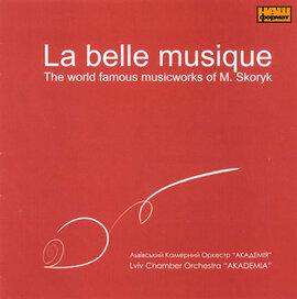 """Аудіодиск """"La belle musique. Львівський камерний оркестр «Академія»"""" - фото книги"""