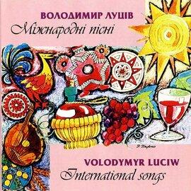"""Аудіодиск """"Міжнародні пісні. Internation songs"""" Володимир Луців - фото книги"""