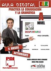 Aula Digital: Practica La Conjugacio'n y la Grama'tica Nivel A - фото обкладинки книги
