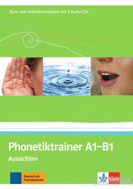 Aussichten: Phonetiktrainer A1 - B1 Kurs- und Selbstlernmaterial mit 2 Audio-CDs - фото книги