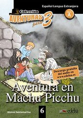 Aventuras para 3 (A2). Aventura en Machu Picchu. Book 6 - фото обкладинки книги