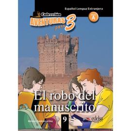 Aventuras para 3 (A2). El robo del manuscrito. Book 9 - фото книги