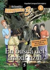 Aventuras para 3 (A2). En busca del ambar azul. Book 5 - фото обкладинки книги