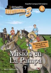Aventuras para 3 (A2). Mision en La Pampa. Book 7 - фото обкладинки книги