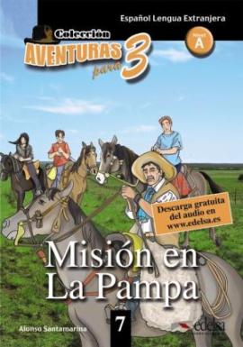 Aventuras para 3 (A2). Mision en La Pampa. Book 7 - фото книги