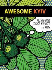 Awesome Kyiv (Дивовижний Київ) - фото обкладинки книги