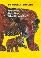 Baby Bear, Baby Bear, What Do You See? 10th Anniversary Edition with Audio CD - фото обкладинки книги