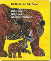 Baby Bear, Baby Bear, What do you See? - фото обкладинки книги
